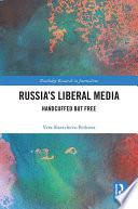 Russia s Liberal Media
