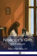 Nobody's Girl (En Famille) (Illustrated)