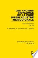 Les Anciens Royaumes De La Zone Interlacustre Meriodionale Rwanda Burundi Buha