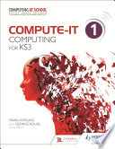 Compute It Student S Book 1 Computing For Ks3 book
