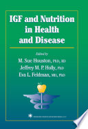 IGF and Nutrition in Health and Disease