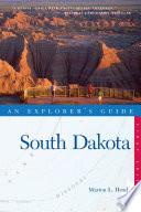Explorer s Guide South Dakota