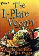 The L plate Vegan