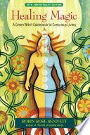 Healing Magic 10th Anniversary Edition