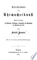 Katechismus der Uhrmacherkunst