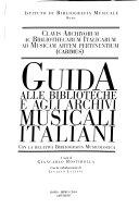 Guida alle biblioteche e agli archivi musicali italiani