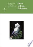 Darwin, evolution, evolutionisms