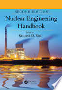 Nuclear Engineering Handbook  Second Edition