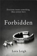 Forbidden: A Bound Hearts Novel Members Know Where Men Go If They