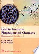 Concise Inorganic Pharmaceutical Chemistry  phar Che I