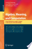 Algebra  Meaning  and Computation