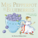 Mrs Pepperpot and the Blueberries