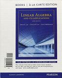 Linear Algebra and Its Applications  Books a la Carte Edition