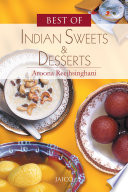 Best Of Indian Sweets   Desserts Book PDF