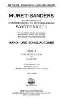 Muret-Sanders Enzyklopädisches englisch-deutsches und deutsch-englisches Wörterbuch: Englisch-deutsch, von B. Klatt, neubearb. von E. Klatt. 108.-137. Tausend