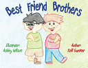 Best Friend Brothers