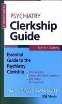 Psychiatry Clerkship Guide