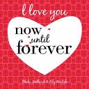 download ebook i love you now until forever pdf epub