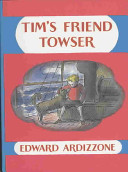 Tim s Friend Towser