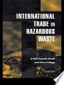 International Trade in Hazardous Wastes