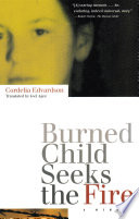 Burned Child Seeks the Fire
