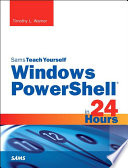 Windows PowerShell in 24 Hours  Sams Teach Yourself