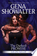 The Darkest Promise (Lords of the Underworld, Book 13) by Gena Showalter