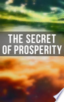 The Secret of Prosperity Book PDF