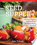 Seed to Supper