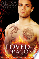 Loved by a Dragon (Fallen Immortals 7) Pdf/ePub eBook