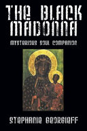 The Black Madonna : a research project for a graduate class in...