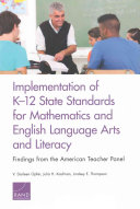 Implementation of K 12 State Standards for Mathematics and English Language Arts and Literacy