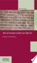 Ich erinnere mich an Berlin