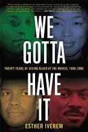We Gotta Have It : film with an exclusive interview with spike...