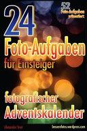 24 Foto Aufgaben F  r Einsteiger  Fotografischer Adventskalender