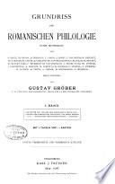 Grundriss der romanischen Philologie unter Mitwirkung von G  Baist  u a   Herausgegeben von Gustav Gr  ber