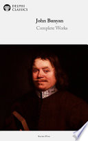 Delphi Complete Works Of John Bunyan (Illustrated) : as one of the most significant religious works...