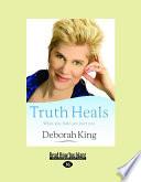 Truth Heals Book PDF