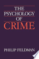 The Psychology Of Crime