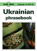 Ukrainian Phrasebook : script. this phrasebook features a large vocabulary section,...