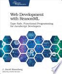 Web Development with ReasonML