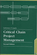Critical Chain Project Management : projects with unprecedented efficiency provide project...