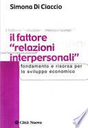 Il fattore   relazioni interpersonali    Fondamento e risorsa per lo sviluppo economico