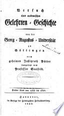 Versuch einer academischen gelehrten-Geschichte von der Georg-Augustus-Universität zu Göttingen