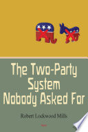 The Two Party System Nobody Asked For Book PDF