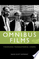 Omnibus Films: Theorizing Transauthorial Cinema