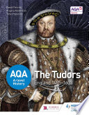 AQA A level History  The Tudors  England 1485 1603