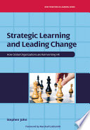 Strategic Learning And Leading Change : businesses and its impact on their...