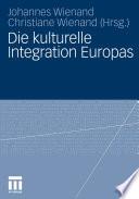 Die kulturelle Integration Europas