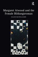 Margaret Atwood and the Female Bildungsroman Book